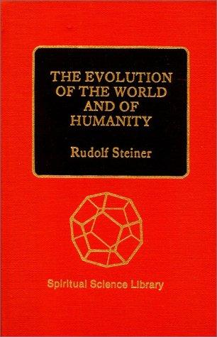 Download Evolution of the World & of Humanity
