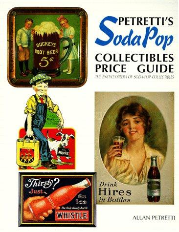 Petretti's Soda-Pop Collectibles Price Guide