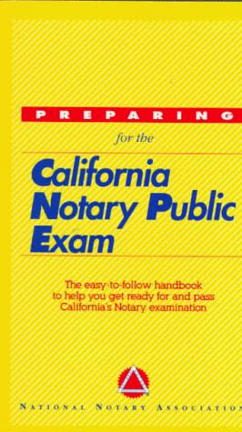 Download Preparing for the California Notary Public Exam