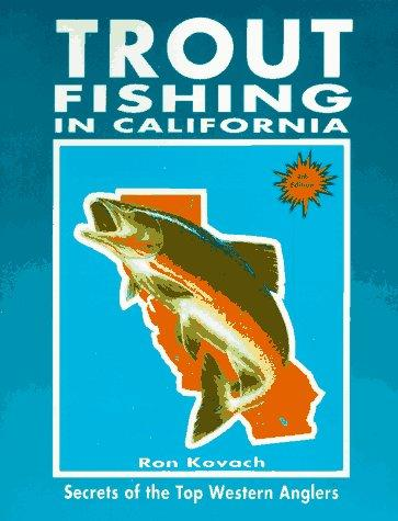 Download Trout Fishing in California