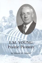 E.M. Young Prairie Pioneer [Paperback] by Hiram M. Drache