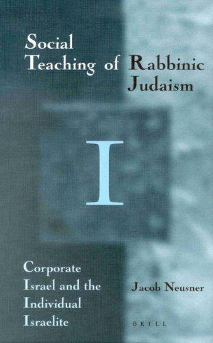 Download The Social Teaching of Rabbinic Judaism