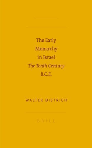 The Early Monarchy in Israel