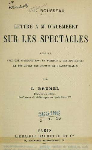 Download Lettre à M. d'Alembert sur les spectacles.
