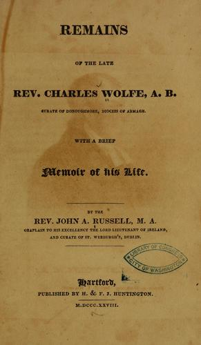 Remains of the late Rev. Charles Wolfe …