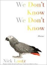 We Don't Know We Don't Know by Nick Lantz
