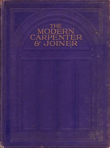 Download The modern carpenter and joiner
