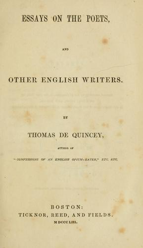 Essays on the poets and other English writers.