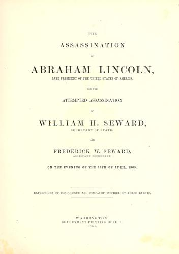 The assassination of Abraham Lincoln, late president of the United States of America