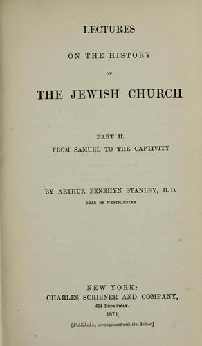 Download Lectures on the history of the Jewish church.