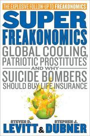 SuperFreakonomics by Steven D. Levitt, Stephen J. Dubner