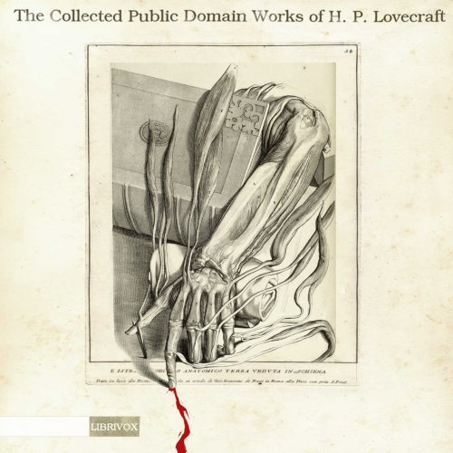 Collected Public Domain Works of H. P. Lovecraft(2257) by H. P. Lovecraft audiobook cover art image on Bookamo