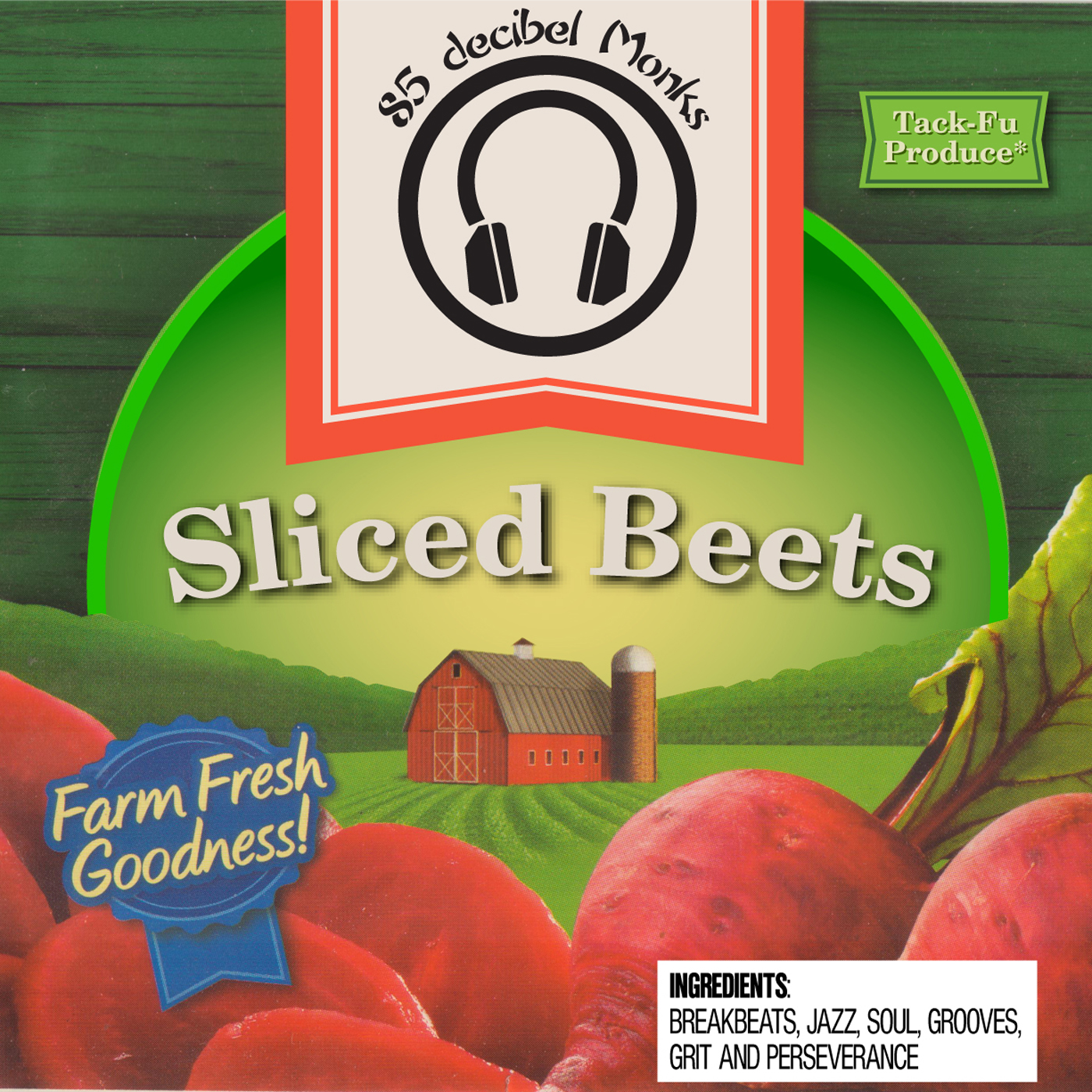 85 decibel Monks – Sliced Beets