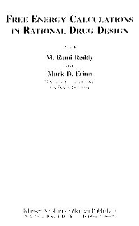 Free energy calculations in rational drug design by M. Rami Reddy, Mark D. Erion