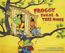 Cover of: Froggy builds a tree house | Jonathan London