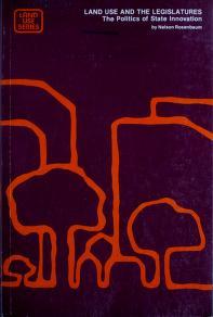 Cover of: Land use and the legislatures | Nelson M. Rosenbaum