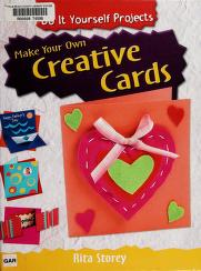 Cover of: Make your own creative cards | Rita Storey