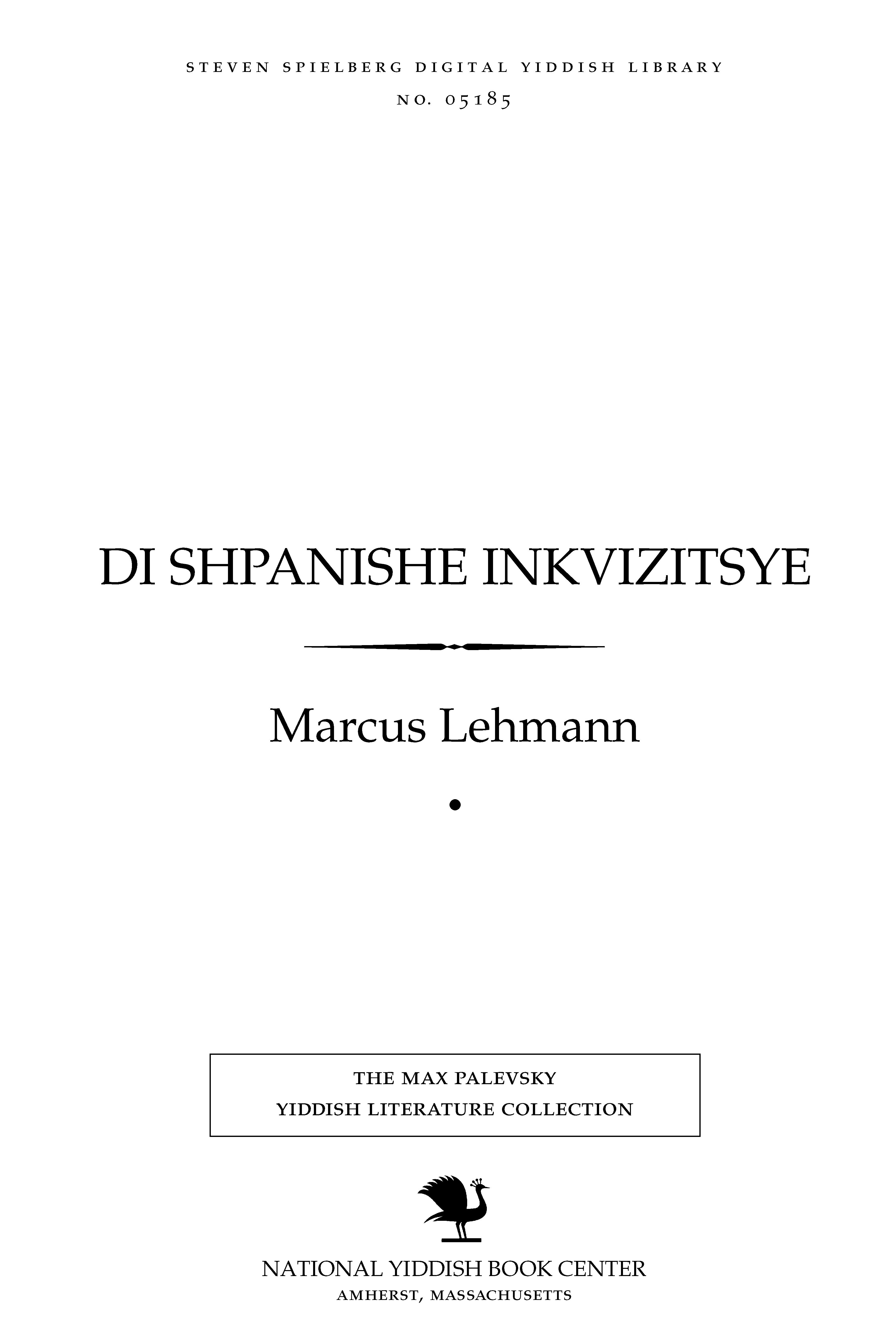 Cover of: Di Shpanishe inḳṿizitsye