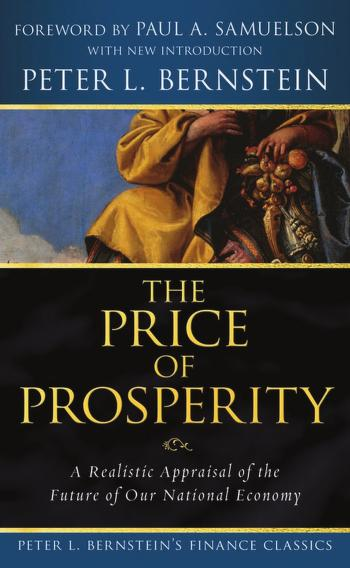 The price of prosperity by Peter L. Bernstein