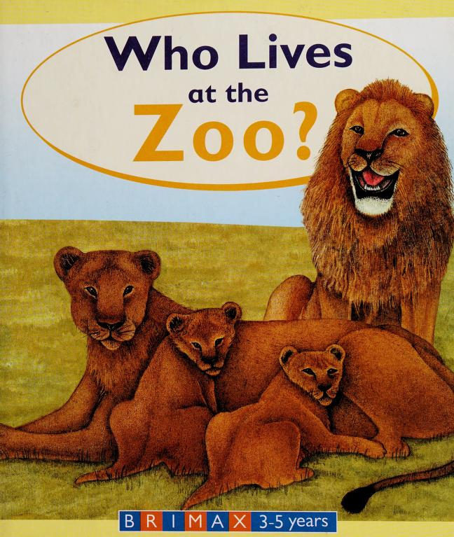 Who Lives at the Zoo? by