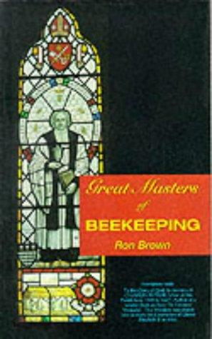 Great Masters of Beekeeping by Ron Brown