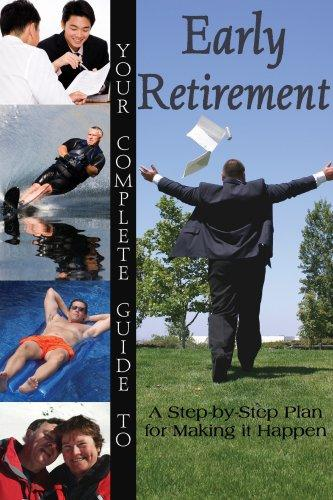 Your Complete Guide to Early Retirement by Sandy Baker