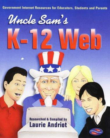 Uncle Sam's K-12 Web by Laurie Andriot
