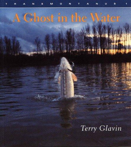 A Ghost in the Water by Terry Glavin