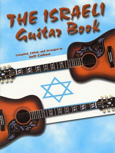 The Israeli Guitar Book by Jeff Cohen