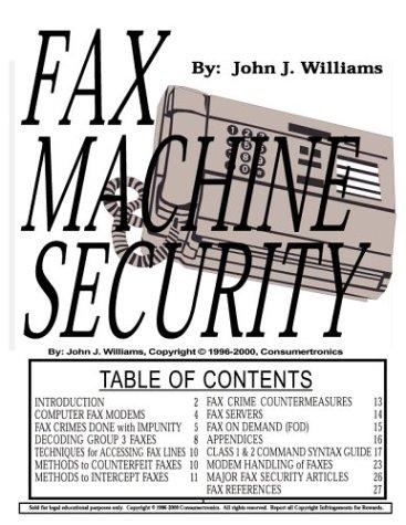 Fax Machine Security by John J. Williams