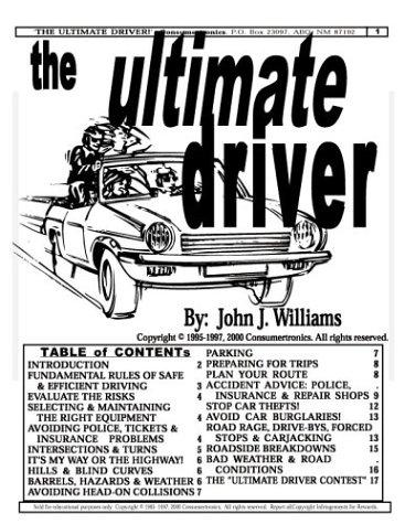 The Ultimate Driver by John J. Williams