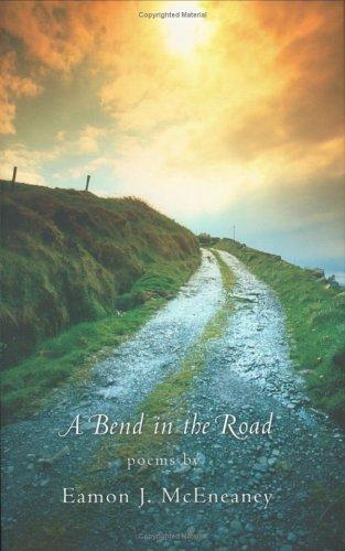 A Bend in the Road by Eamon J. McEneaney