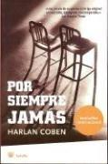 Por Siempre Jamas / Gone for Good by Harlan Coben