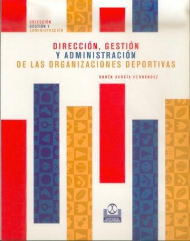 Libro de segunda mano: Direccion Gestion y Administracion de Las Organizaciones Deportivas