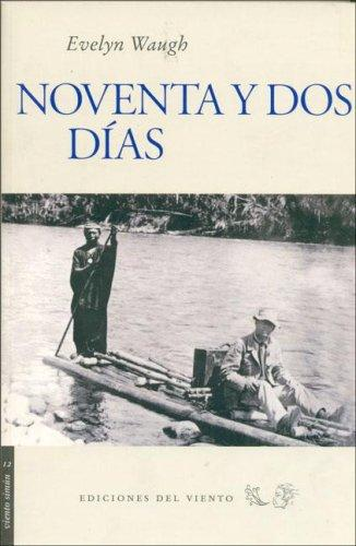 Noventa y DOS Dias by Evelyn Waugh