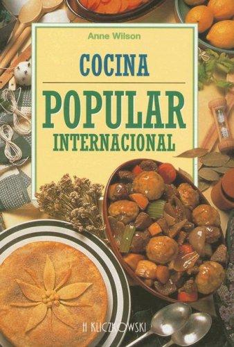 Cocina Popular Internacional by Anne Wilson