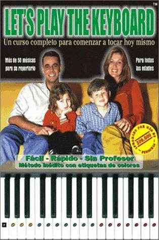 Let's Play The Keyboard (Español) by Ricardo Pfutzenreuter