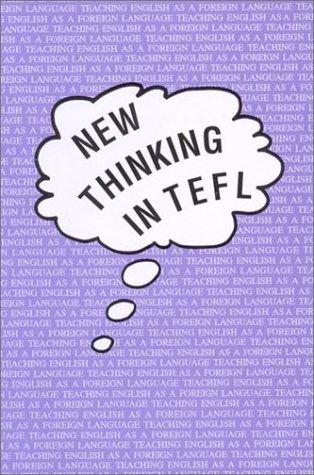 New Thinking in Tefl (The Dolphin, 21) by Tim Caudery