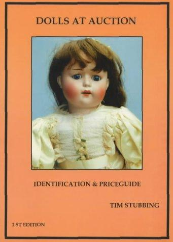 Dolls at Auction by Timothy Stubbing