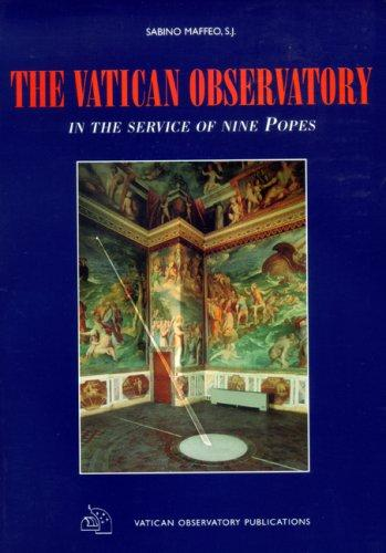 The Vatican Observatory by Sabino S. J. Maffeo
