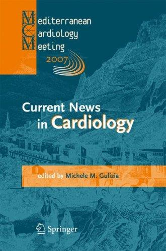 Current News in Cardiology by Michele M. Gulizia