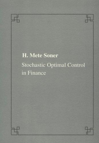 Stochastic optimal control in finance by Mete Soner
