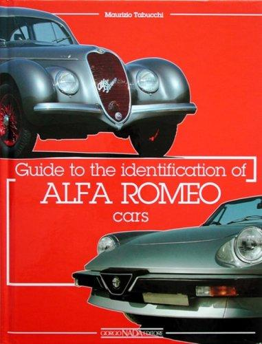 Guide to the Identification of Alfa Romeo Cars by Maurizio Tabucchi