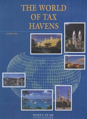 The World of Tax Havens by Lucio Velo