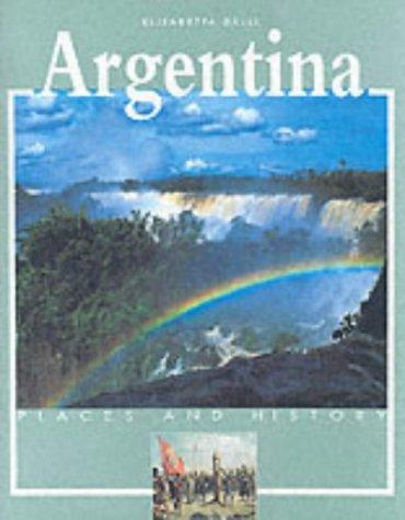 Argentina (Places & History) by Elena Galli