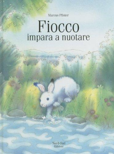 Fiocco, impara a nuotare (Fiocco) by Marcus Pfister
