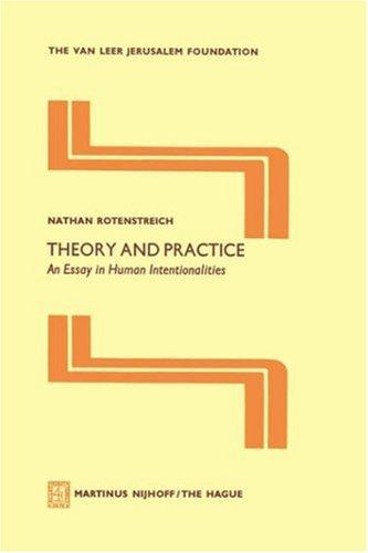 Theory and Practice by Nathan Rotenstreich