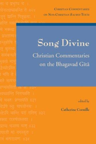 Song Divine (Christian Commentaries on Non-Christian Sacred Texts) by C. Cornille