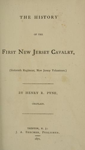 The history of the First New Jersey Cavalry