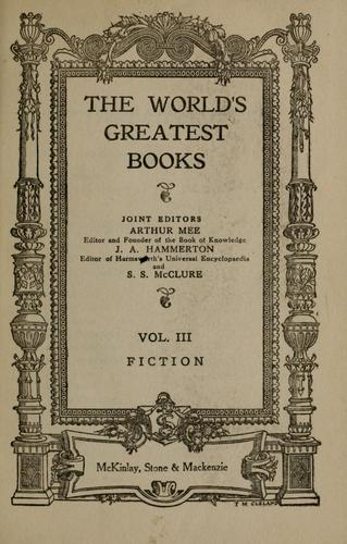 The World's Greatest Books, Vol. III by John Alexander Hammerton, Mee, Arthur, Samuel Sidney McClure, McClure, S. S.